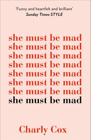 she must be mad – Charly Cox